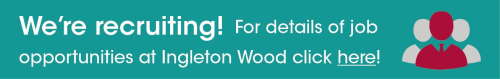 Ingleton Wood Is Recruiting - Click Here To See Our Job Opportunities